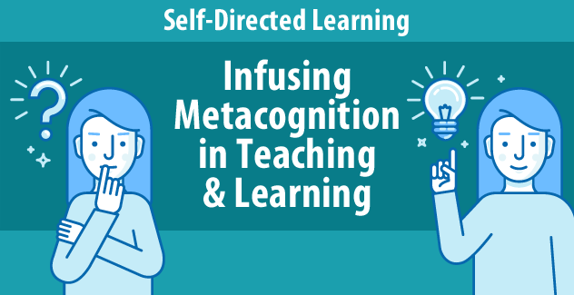 Infusing Metacognition In Teaching Learning